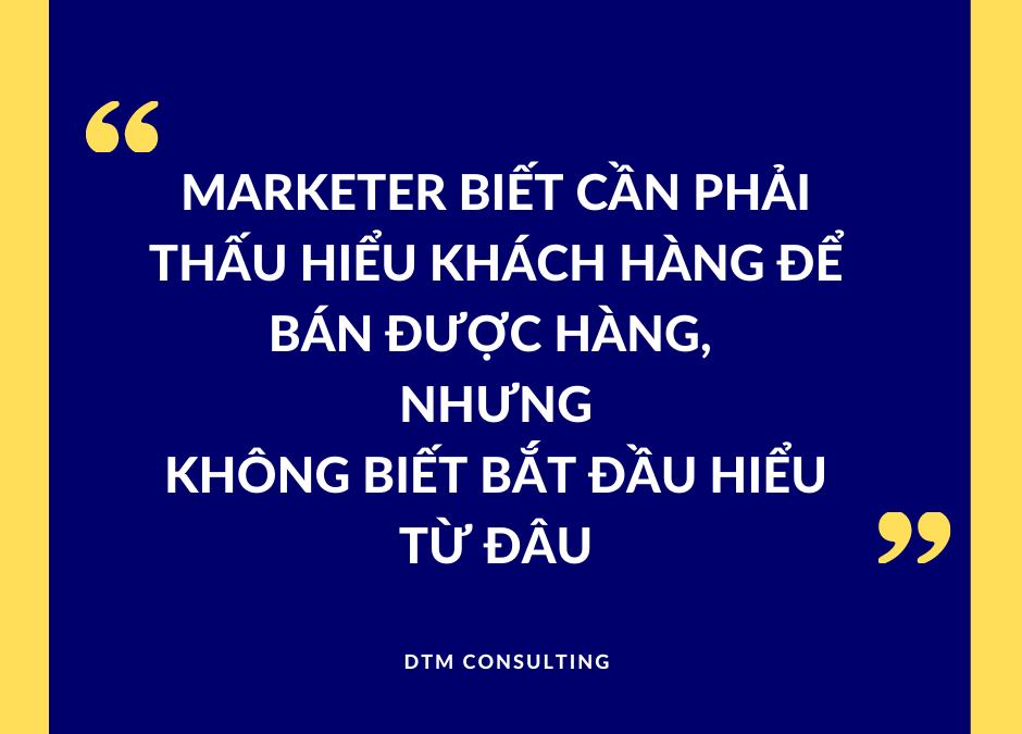 muốn hiểu được khách hàng, insight khách hàng nên bắt đầu từ đâu
