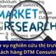 Dịch vụ nghiên cứu thị trường, khách hàng DTM Consulting