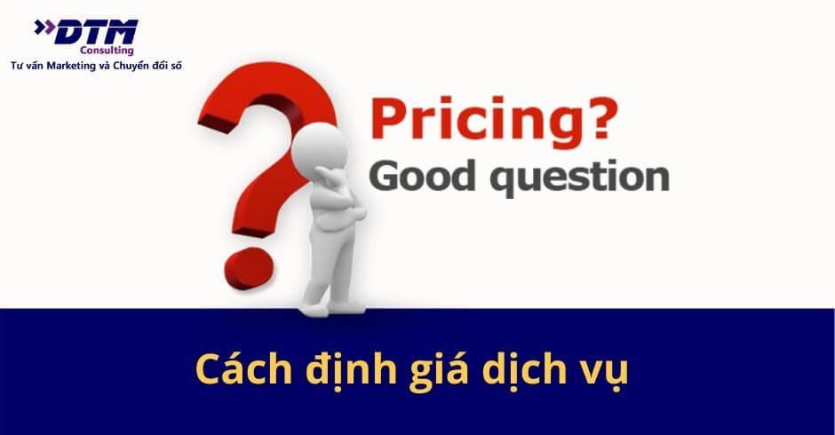 cách định giá dịch vụ khi kinh doanh